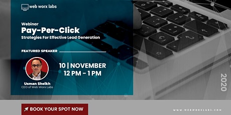 Webinar: Pay-Per-Click (PPC) Strategies For Effective Lead Generation tickets