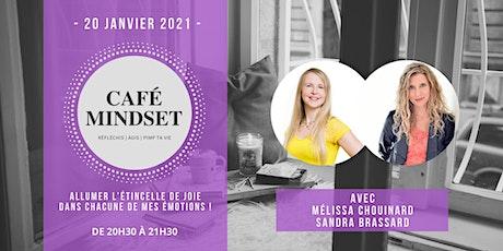 Café Mindset : Allumer l'étincelle de joie dans chacune de mes émotions ! billets
