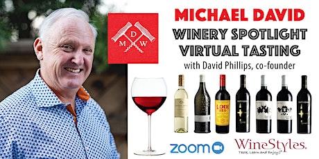 Michael David Winery Virtual Tasting tickets
