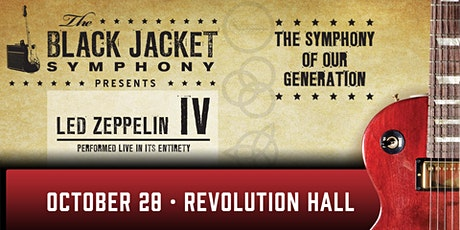 POSTPONED to 10/28/2021: The Black Jacket Symphony Presents Led Zeppelin IV tickets