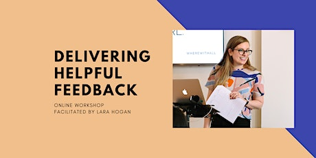 Delivering Helpful Feedback Online Workshop tickets