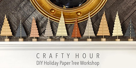 Crafty Hour: DIY Holiday Paper Trees tickets