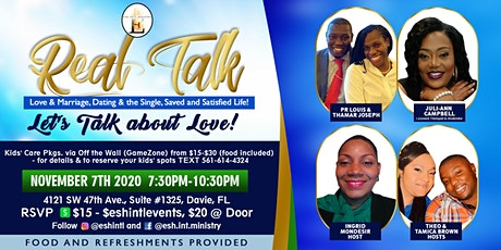 REAL TALK: Love & Marriage, Dating and the Single, Saved & Satisfied Life! tickets