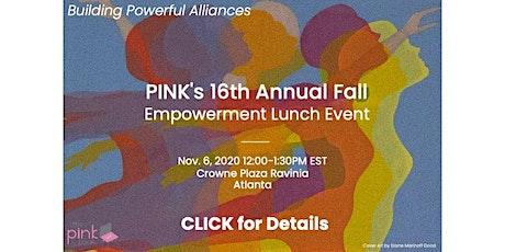 PINK's Women's Empowerment Event | Building Alliances Through Vulnerability tickets