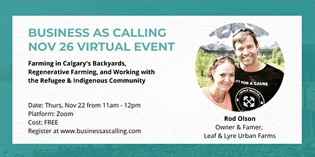 Business as Calling - Nov 2020 Virtual Event (Speaker: Rod Olson) tickets