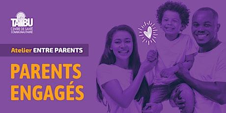 Parents engagés billets