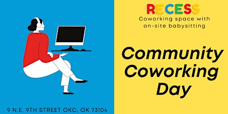 Recess OKC- Community Coworking Day! tickets