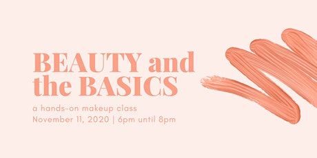 Beauty and the Basics: a hands-on makeup class tickets
