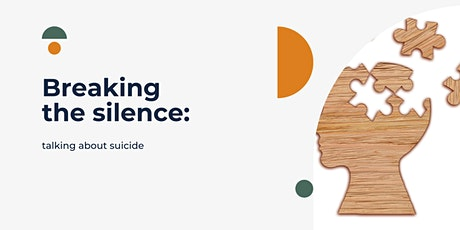 Breaking The Silence: Talking About Suicide. A Four Part Series tickets