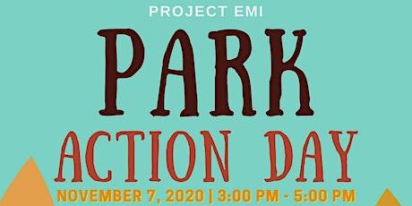 Project Emi: Park Action Day/Proyecto Emi: Día de Acción en el Parque tickets