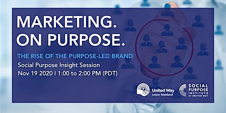 Marketing On Purpose: The Rise of the Purpose-Led Brand tickets