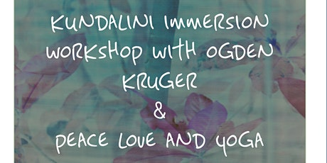 Kundalini Immersion Workshop with Ogden Kruger tickets