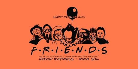Mighty Real presents FRIENDS w/ David Harness & Nina Sol tickets
