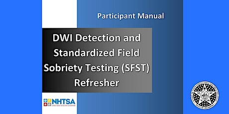 Copy of Standardized Field Sobriety Tests (SFST) Refresher Midwest City tickets