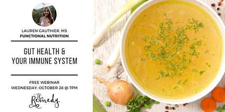 Gut Health & Your Immune System (FREE EVENT) tickets