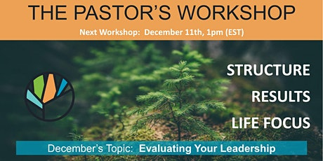 Pastor's Workshop (Evaluating Your Leadership) tickets