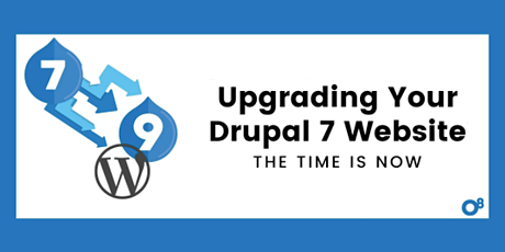 Upgrading your Drupal 7 Website: The Time is Now tickets