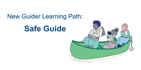 New Guider Learning Path: Safe Guide tickets