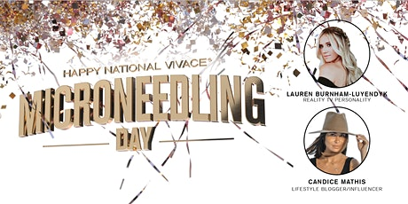 Happy National Vivace® Microneedling Day - Scottsdale, AZ tickets