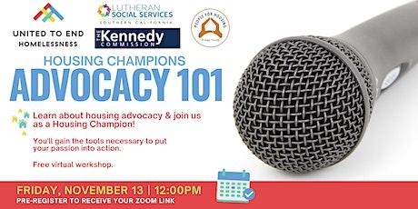 Housing Champions Advocacy 101 Online Workshop (Garden Grove)
