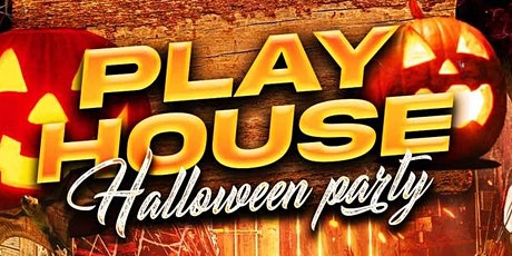 Play House (Halloween) tickets