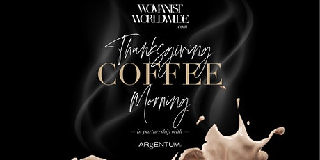 Thanksgiving Coffee Morning Virtual Event tickets