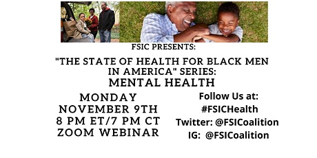 STATE OF HEALTH FOR BLACK MEN IN AMERICA SERIES: MENTAL HEALTH tickets