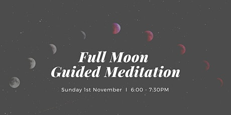 Full Moon Guided Meditation & Dessert West End, Sunday 1st November tickets