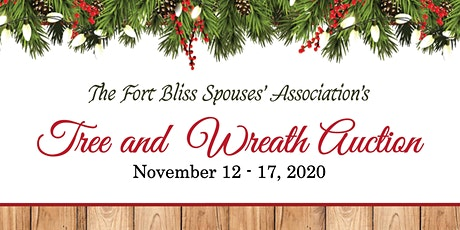 Fort Bliss Spouses' Association  Annual Tree and Wreath Auction  tickets