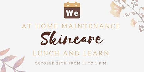 At-Home Maintenance Skincare Lunch and Learn (Wayzata Location) tickets