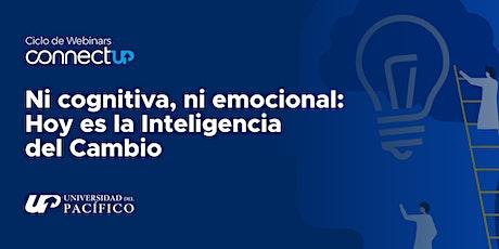 Ni cognitiva, Ni emocional: Hoy es la inteligencia del cambio entradas