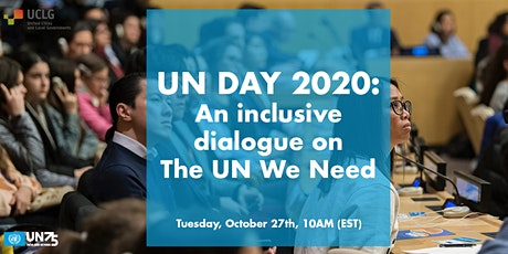 UN Day 2020: An inclusive dialogue on the UN We Need. tickets