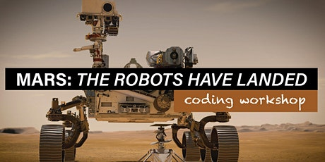 Mars: The Robots Have Landed Workshop tickets
