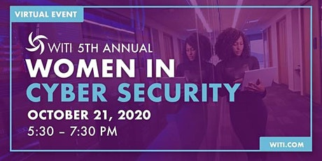 5th Annual Women in Cybersecurity | Virtual Event tickets