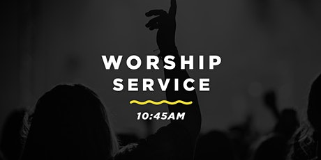 10:45am Worship Service tickets
