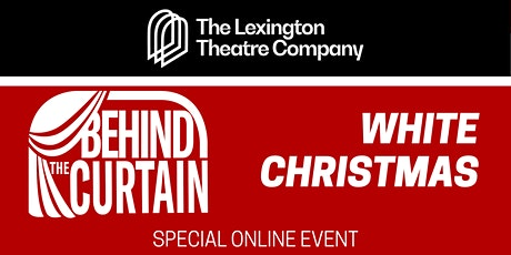 Behind the Curtain: WHITE CHRISTMAS tickets