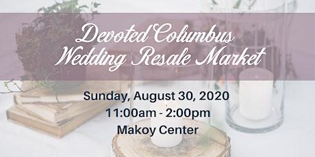 Devoted Columbus Wedding Resale Market tickets