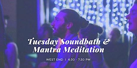 Tuesday Soundbath & Mantra Meditation West End, 3rd November tickets