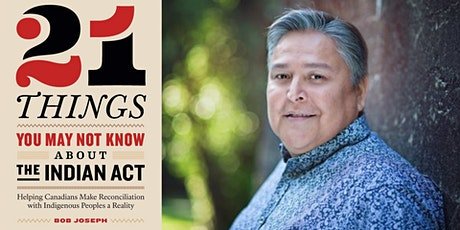 Book Discussion: 21 Things You May Not Know About the Indian Act [VIRTUAL] tickets