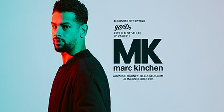 MK (Marc Kinchen) at It'll Do Club tickets