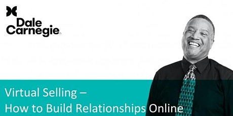 Virtual Selling: How to Build Relationships Online tickets