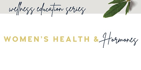 Women's Health & Hormones tickets