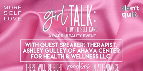 Girl Talk: How to Self-Care tickets