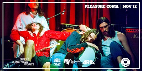 Great Southern Nights presents Pleasure Coma live at Kelly's tickets