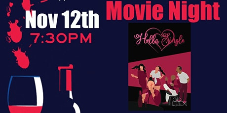 Hella Single Movie  & Wine Night tickets