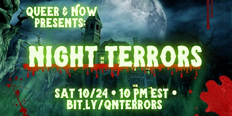 QUEER & NOW: Night Terrors tickets