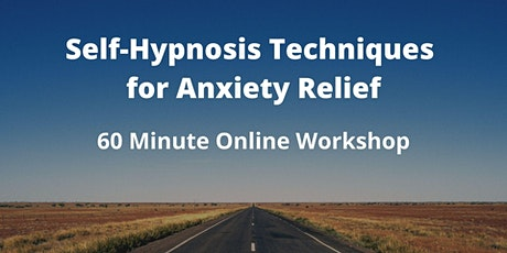 Self-Hypnosis Techniques for Anxiety Relief tickets