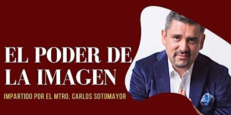 EL PODER DE LA IMAGEN BY CARLOS SOTOMAYOR boletos