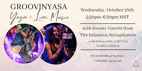 Groovinyasa: Yoga + Live Music with Jeremy Garrett (Infamous Stringdusters) tickets