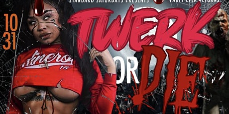 Twerk Or Die Annual Halloween Party tickets